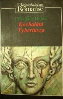 Kochałam Tyberiusza z serii Najpiękniejsze romanse