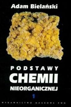 Podstawy chemii nieorganicznej Tom 1 /33494/