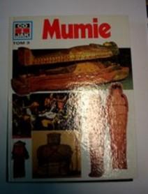 Co i jak Tom 3 Mumie