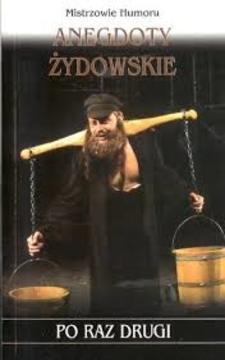 Anegdoty żydowskie po raz drugi /114691/