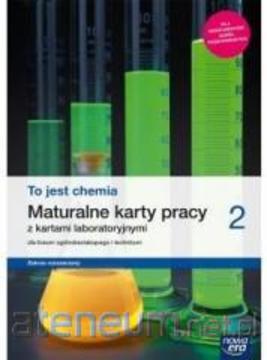 To jest chemia 2 ZR  maturalne karty pracy /114723/