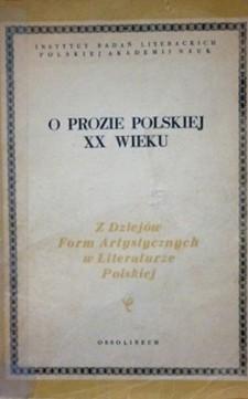 O prozie polskiej XX wieku