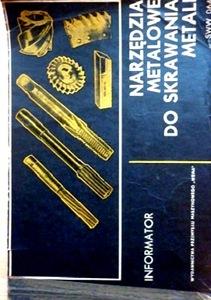 Narzędzia metalowe do skrawania metali Tom 1