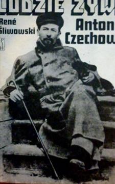 Ludzie żywi Antoni Czechow