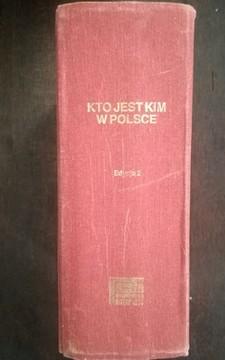 Kto jest kim w Polsce Informator biograficzny /115061/