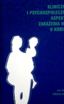 Kliniczne i psychospołeczne aspekty zakażenia HIV u Kobiet