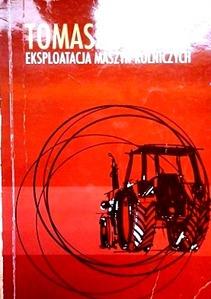 Eksploatacja maszyn rolniczych