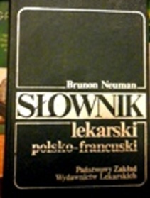 Słownik lekarski polsko - francuski