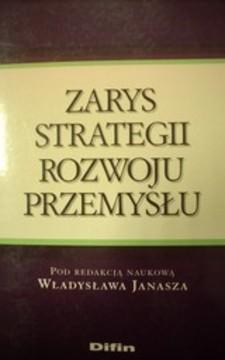 Zarys strategii rozwoju przemysłu