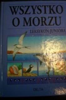 Wszystko o morzu leksykon juniora