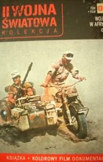 Wojna w Afryce cz. 1. II wojna Światowa Kolekcja.