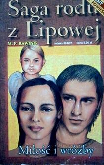Saga rodu z Lipowej 1 Miłość i wróżby