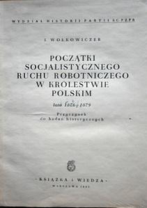 Początki socjalistycznego ruchu robotniczego w królestwie polskim 1876 -1879