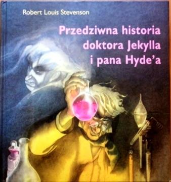 Przedziwna historia doktora Jekylla i panna Hyde`a