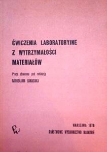 Ćwiczenia laboratoryjne z wytrzymałości materiałów