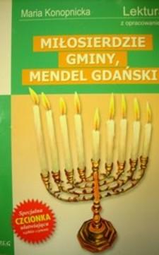 Mendel Gdański, Miłosierdzie gminy /4174/