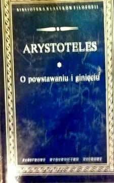 O powstawaniu i ginięciu /113633/