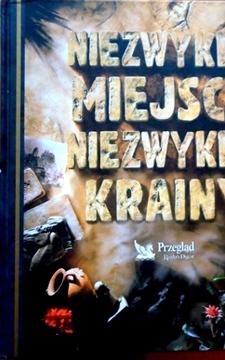 Niezwykłe Miejsca Niezwykłe Krainy /5891/