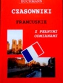 Czasowniki francuskie  z pełnymi odmianami.