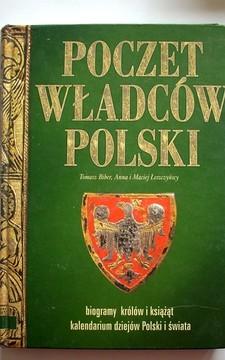 Poczet władców Polski Biogramy królów i książąt Kalendarium dziejów Polski