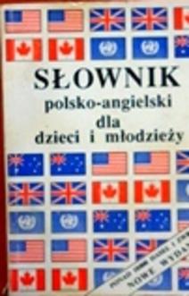 Słownik polsko-angielski dla dzieci i młodzieży