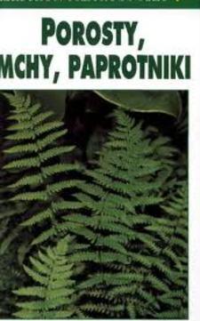 Leksykon przyrodniczy Porosty mchy paprotniki /113739/