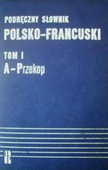 Podręczny słownik polsko-francuski tom I,tom II