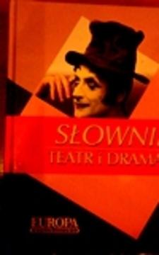 Słownik Teatr i dramat