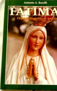 Fatima Orędzie tragedii czy nadziei /8549/
