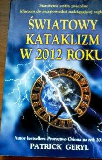 Światowy kataklizm w 2012 roku
