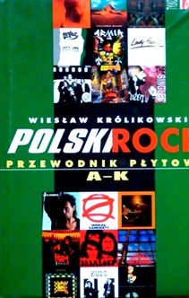 Polski rock przewodnik płytowy A-K