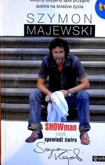 Szymon Majewski Showman czyli spowiedź świra