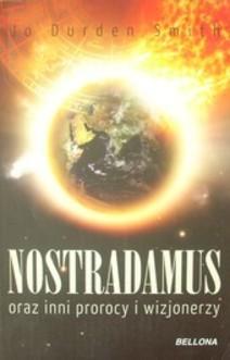 Nostradamus oraz inni prorocy i wizjonerzy