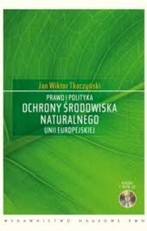 Prawo i polityka ochrony środowiska naturalnego Unii Europejskiej