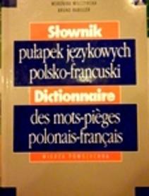 Słownik pułapek językowych polsko francuskich