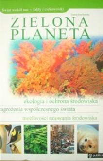 Świat wokół nas Zielona Planeta