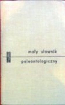 Mały słownik paleontologiczny /32955/