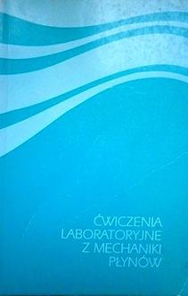 Ćwiczenia laboratoryjne z mechaniki płynów