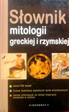 Słownik mitologii greckiej i rzymskiej /33511/