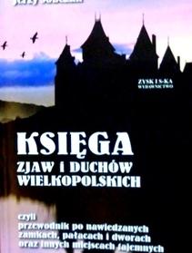 Księga zjaw i duchów wielkopolskich