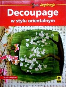 Decoupage w stylu orientalnym - ispiracje