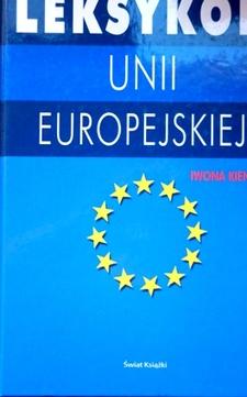 Leksykon Unii Europejskiej /32302/