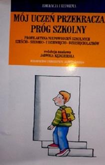 Mój uczeń przekracza próg szkolny