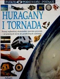 Huragany i Tornada.