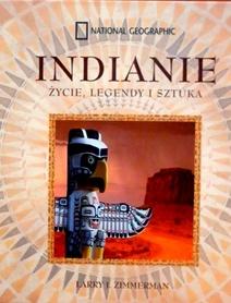 Indianie życie, legendy i sztuka