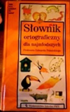 Słownik ortograficzny dla najmłodszych /30521/