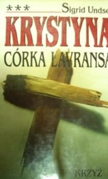 Krystyna córka Lavransa tom 3 Krzyż