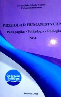Przegląd humanistyczny pedagogika, politologia, filologia Nr 4