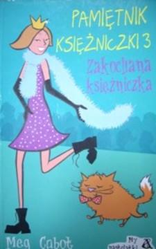Pamiętnik księżniczki 3 Zakochana księżniczka /7689/