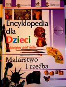 Encyklopedia dla dzieci Malarstwo i rzeźba